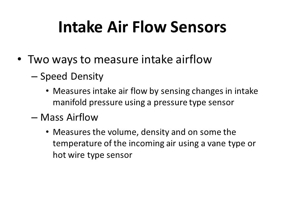 Intake Air Flow Sensors