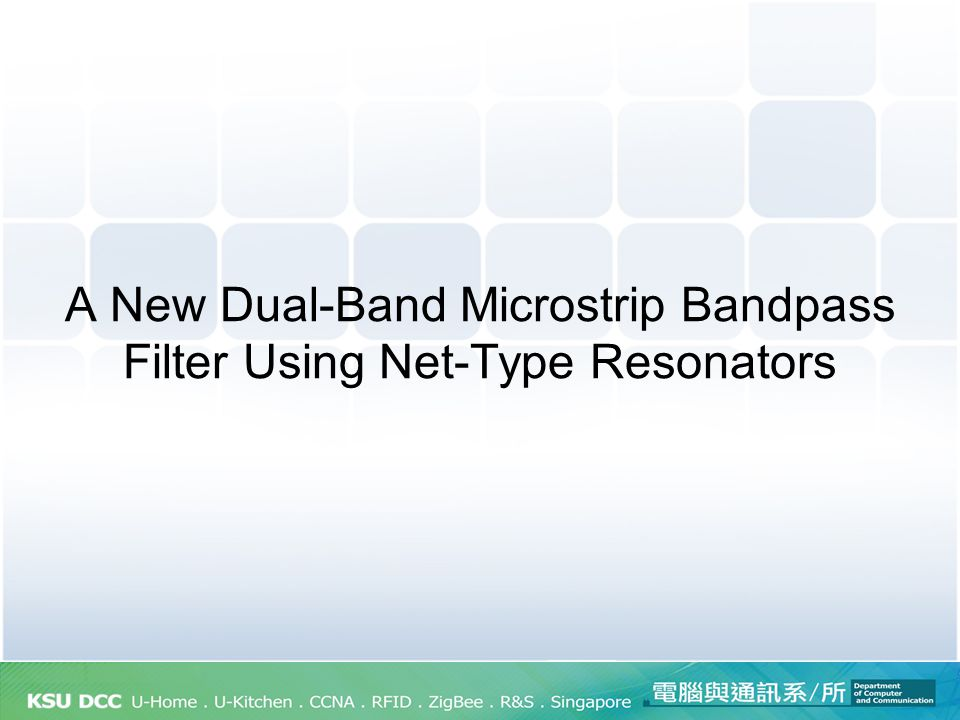 A New Dual-Band Microstrip Bandpass Filter Using Net-Type Resonators