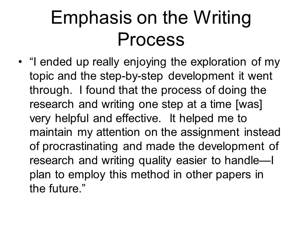 Emphasis on the Writing Process