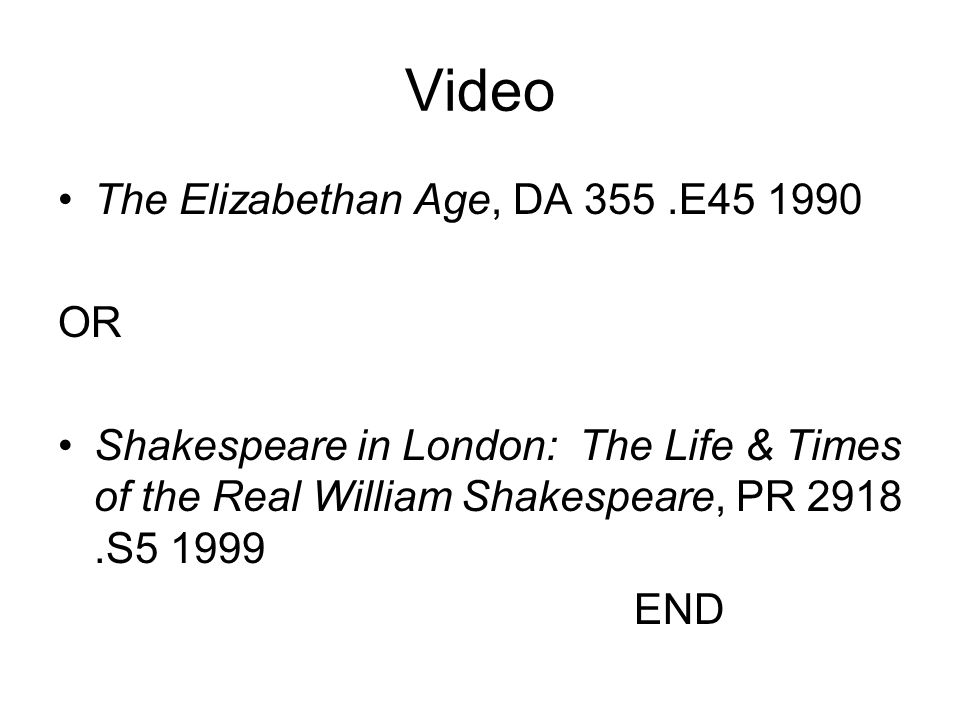Video The Elizabethan Age, DA 355 .E45 1990 OR