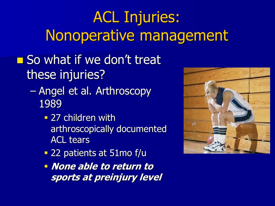 ACL Injuries: Nonoperative management