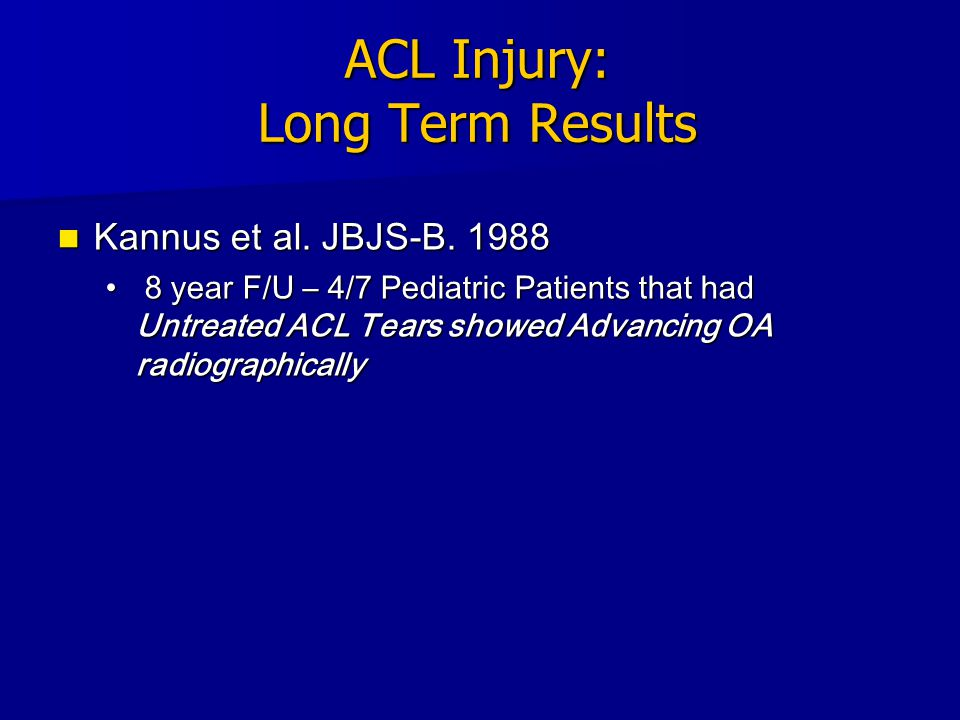 ACL Injury: Long Term Results