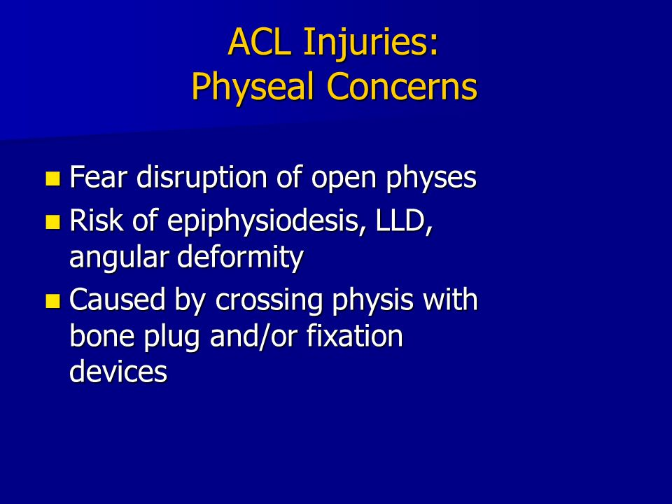 ACL Injuries: Physeal Concerns