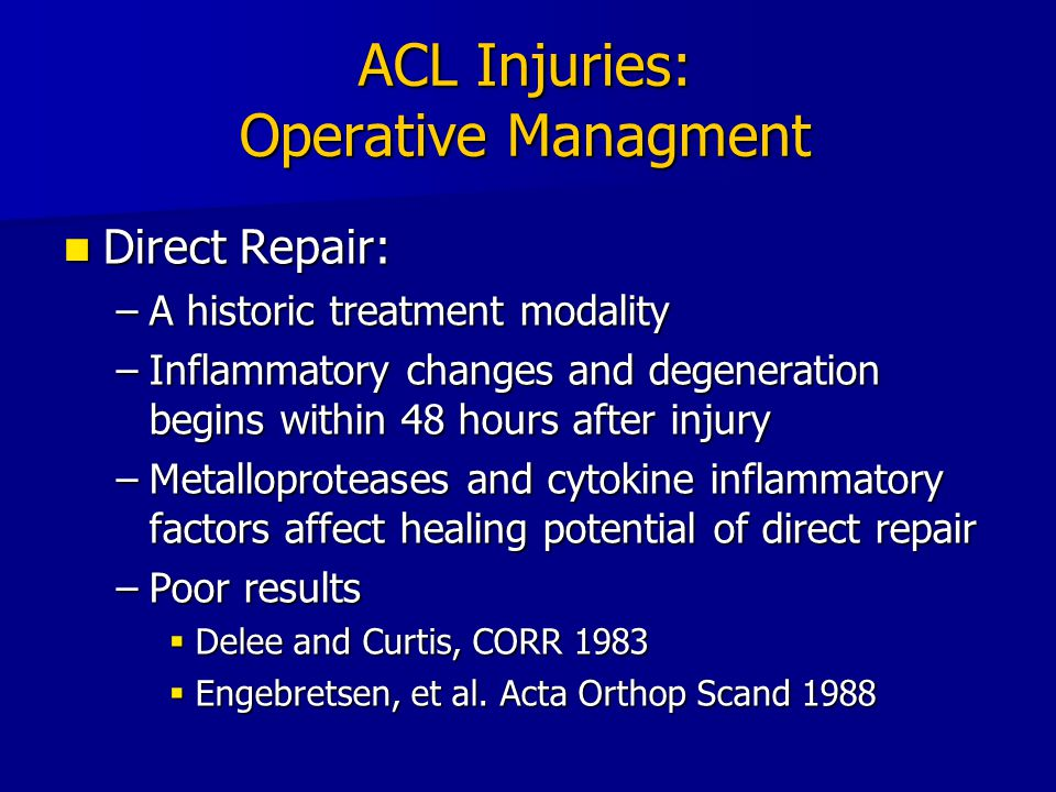 ACL Injuries: Operative Managment