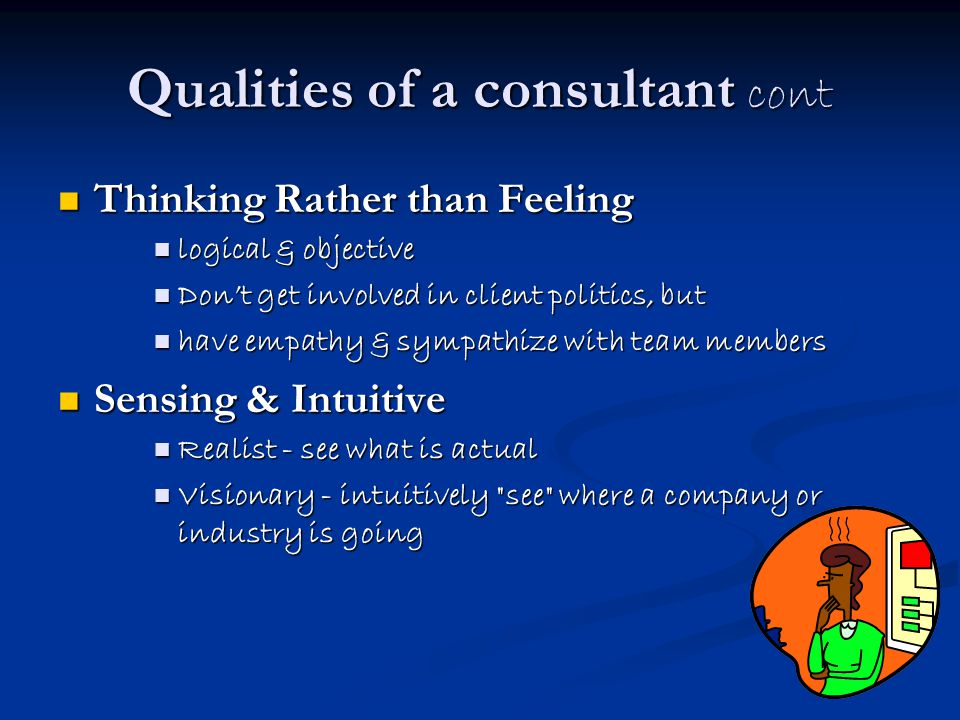 Qualities of a consultant cont