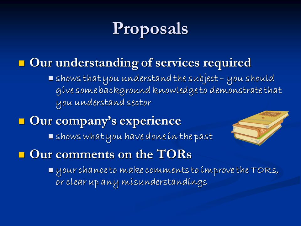 Proposals Our understanding of services required
