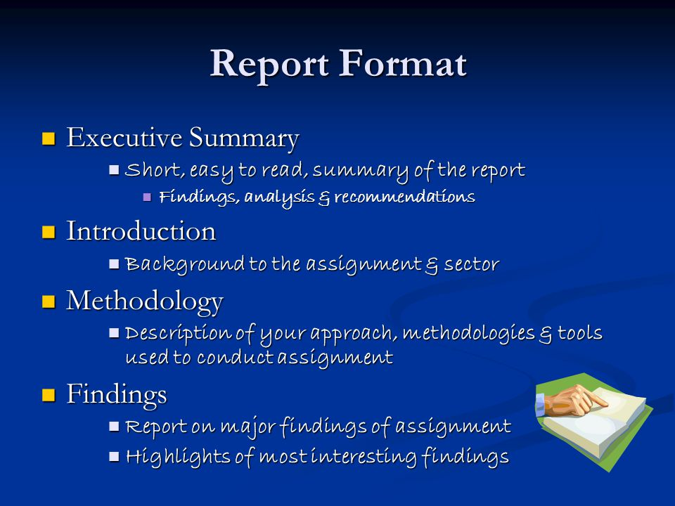 Report Format Executive Summary Introduction Methodology Findings