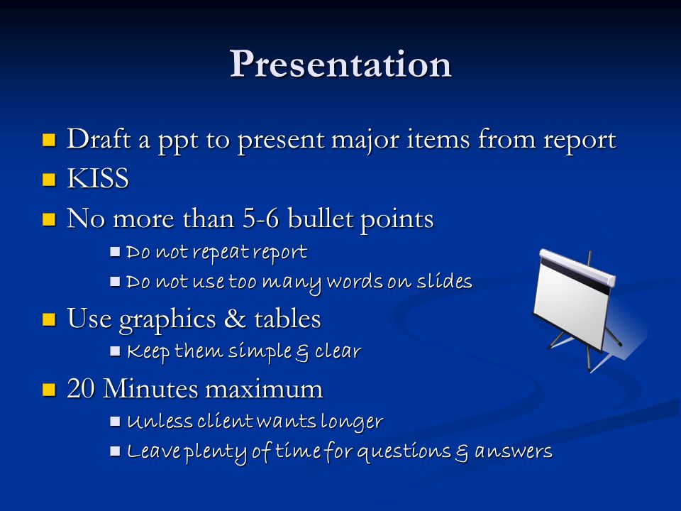 Presentation Draft a ppt to present major items from report KISS