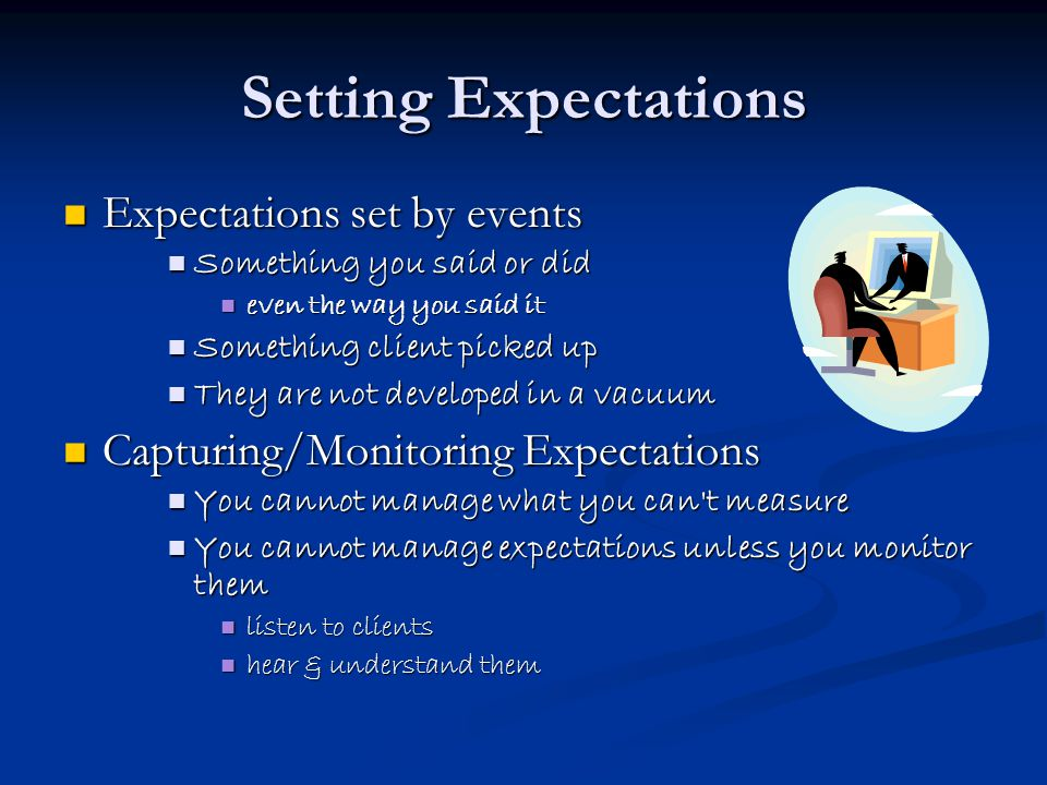 Setting Expectations Expectations set by events