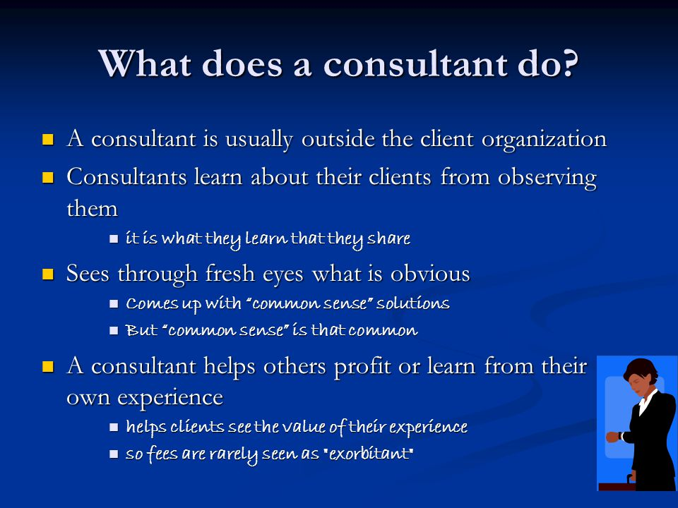 What does a consultant do