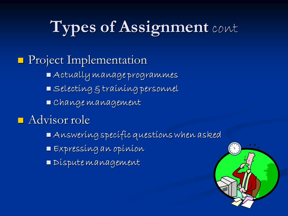 Types of Assignment cont