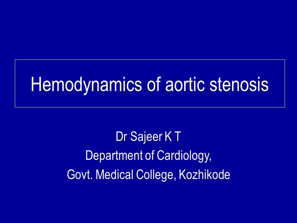 Hemodynamics of aortic stenosis