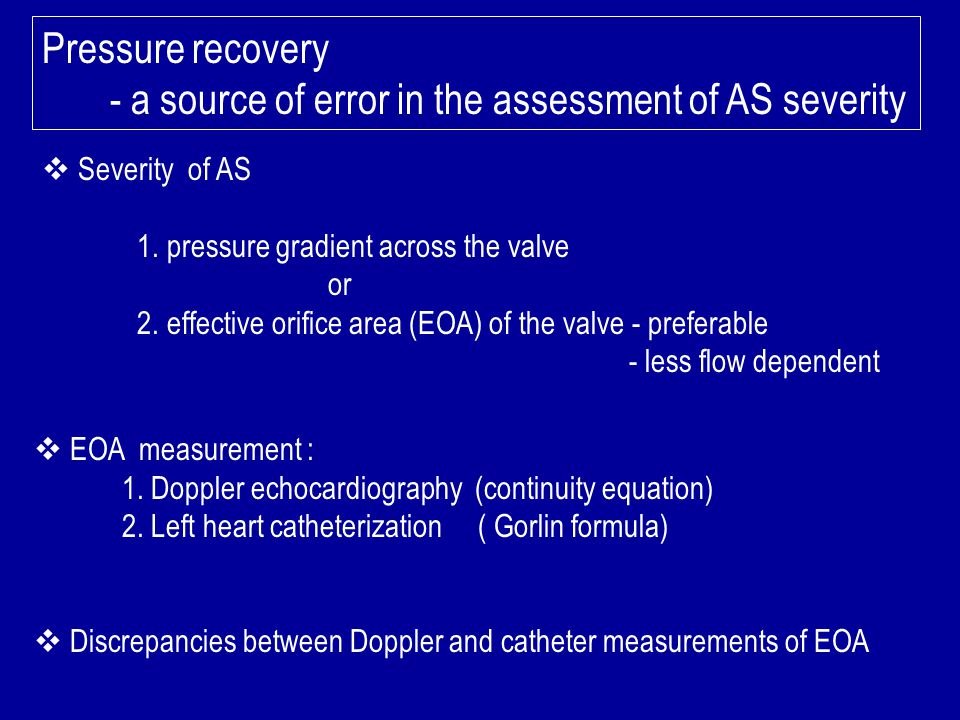 - a source of error in the assessment of AS severity
