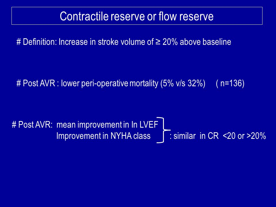 Contractile reserve or flow reserve