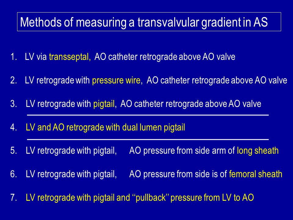 Methods of measuring a transvalvular gradient in AS