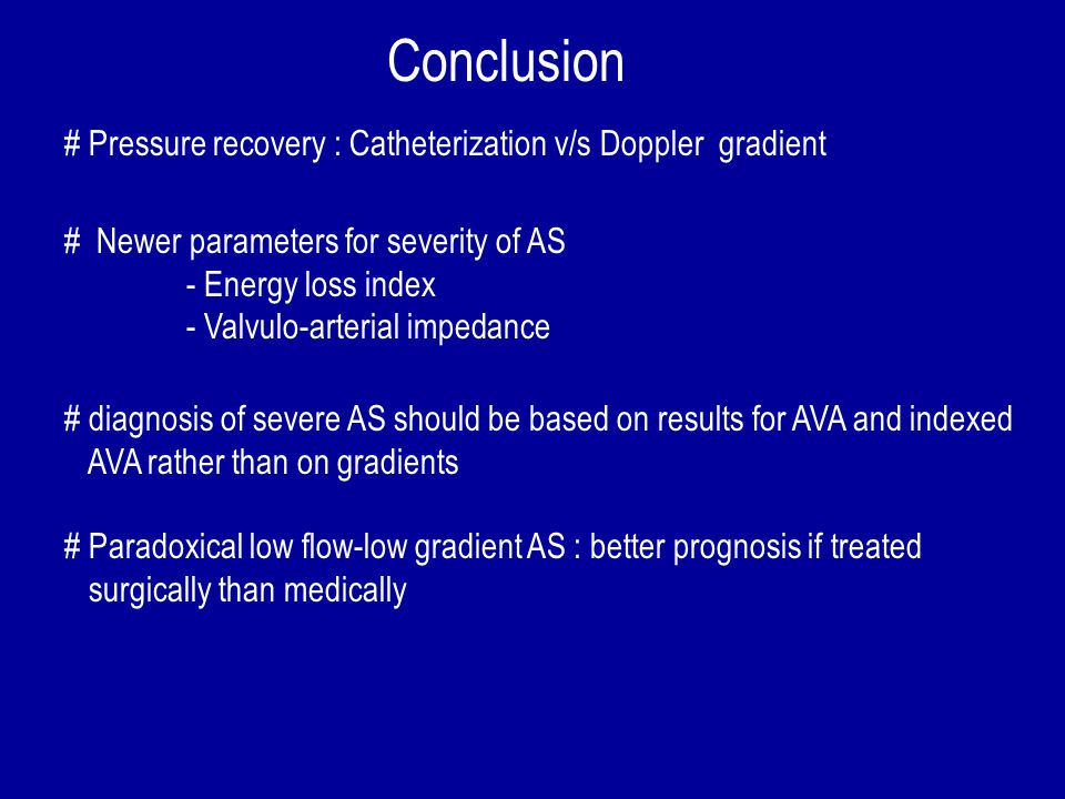 Conclusion # Pressure recovery : Catheterization v/s Doppler gradient