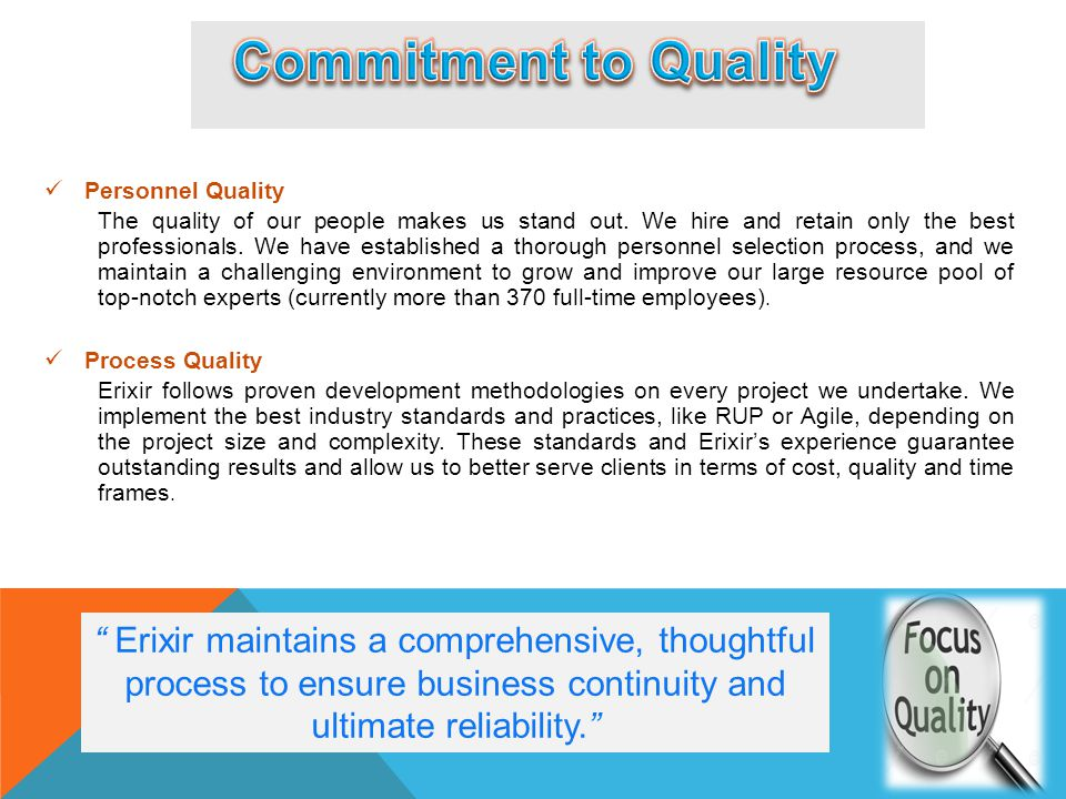 Commitment to Quality Personnel Quality.
