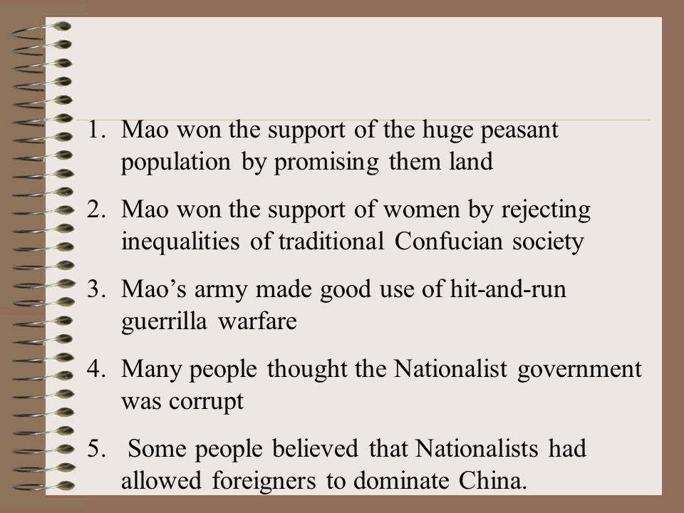 Mao won the support of the huge peasant population by promising them land