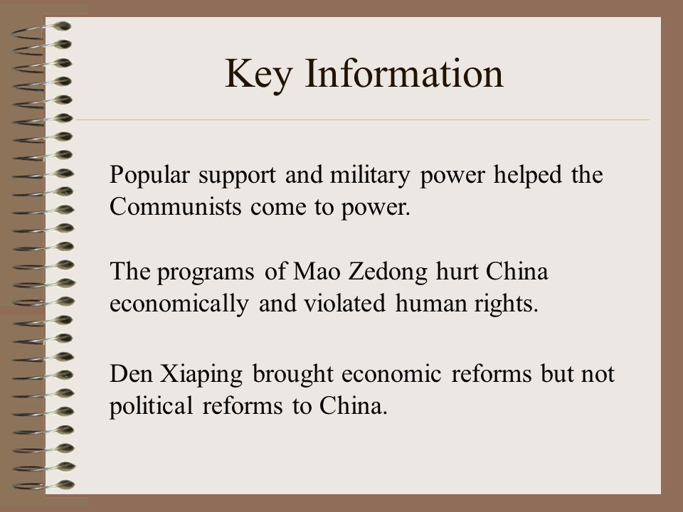 Key Information Popular support and military power helped the Communists come to power.