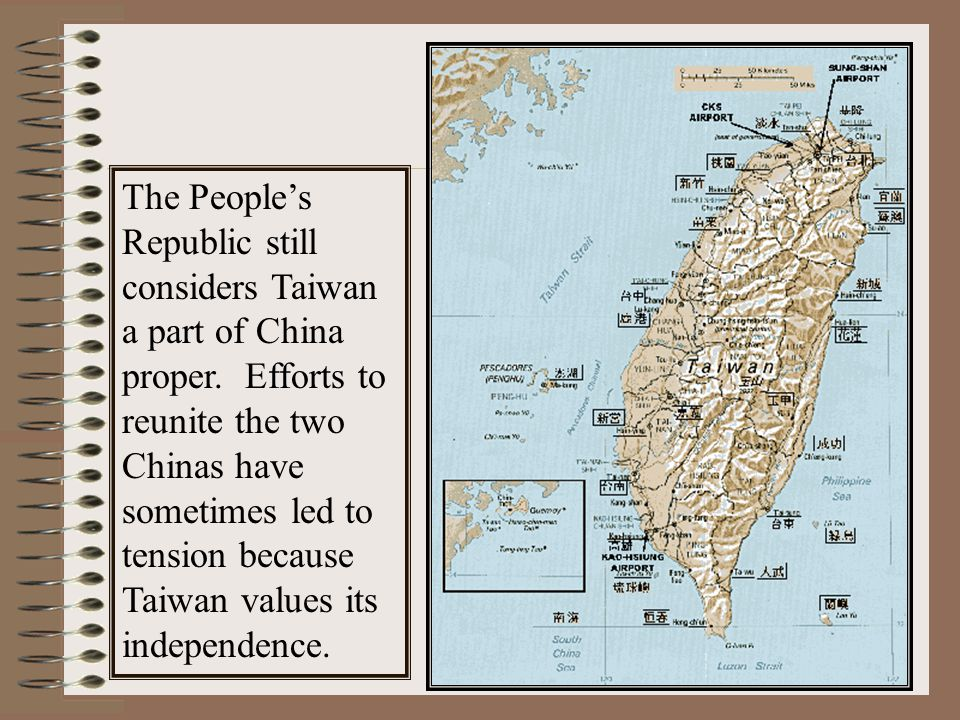 The People's Republic still considers Taiwan a part of China proper