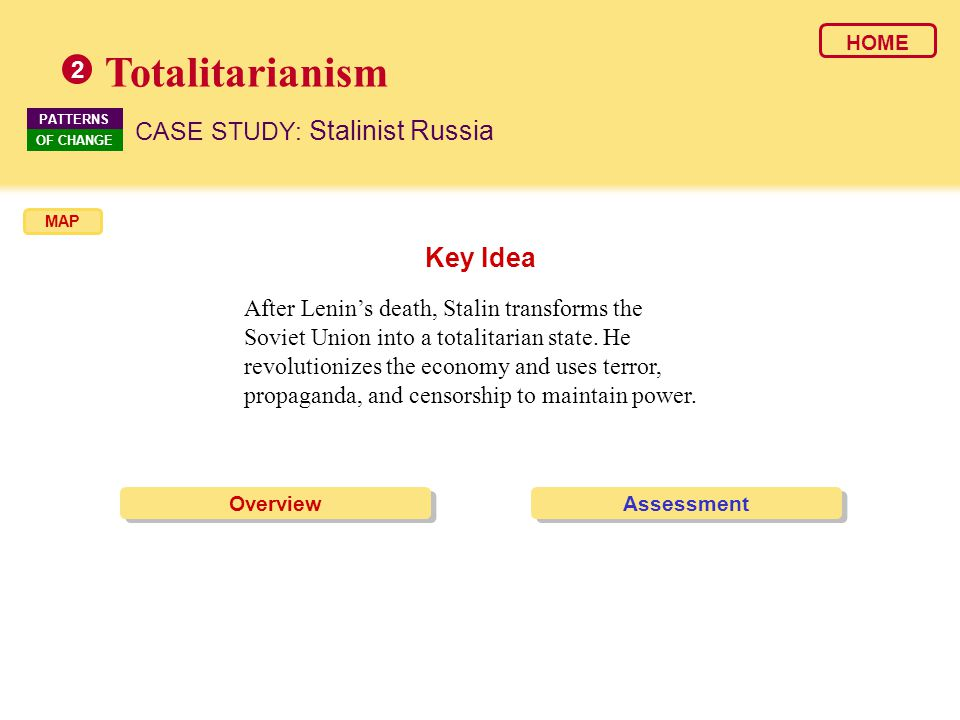 Totalitarianism Key Idea CASE STUDY: Stalinist Russia 2
