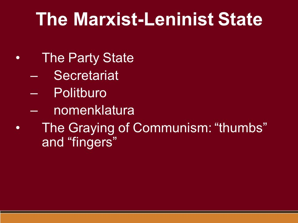 The Marxist-Leninist State