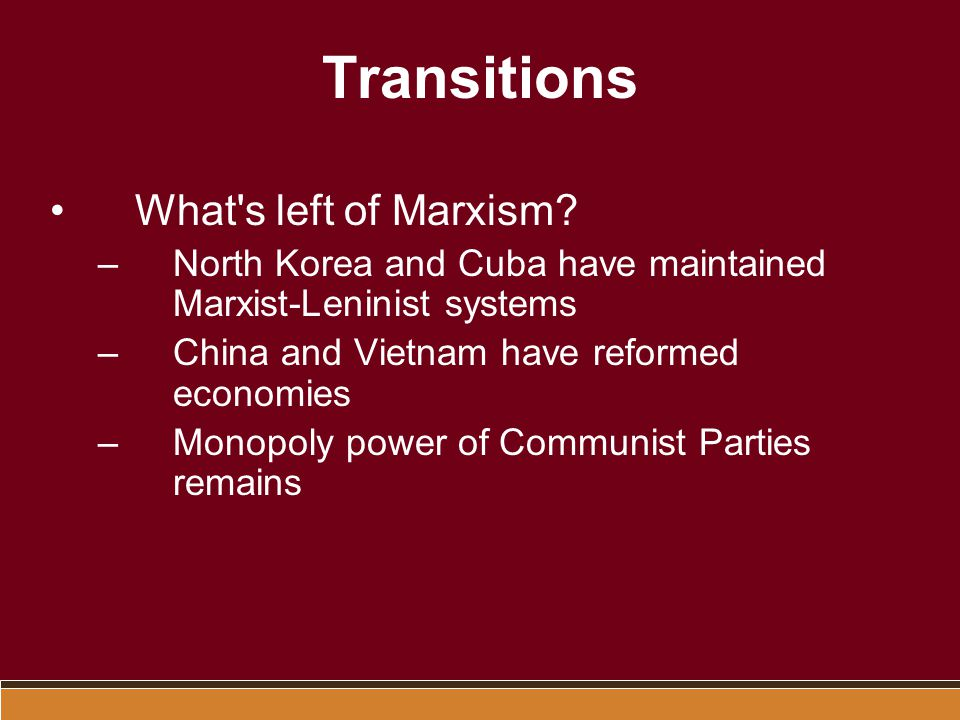 Transitions What s left of Marxism