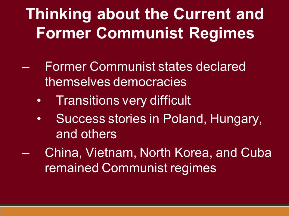 Thinking about the Current and Former Communist Regimes