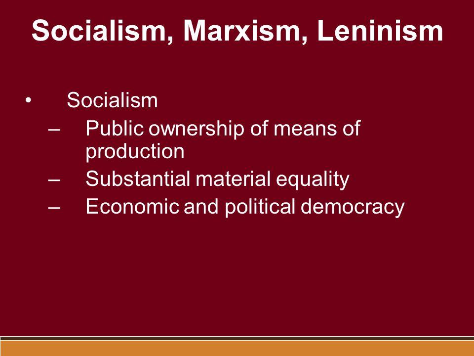 Socialism, Marxism, Leninism
