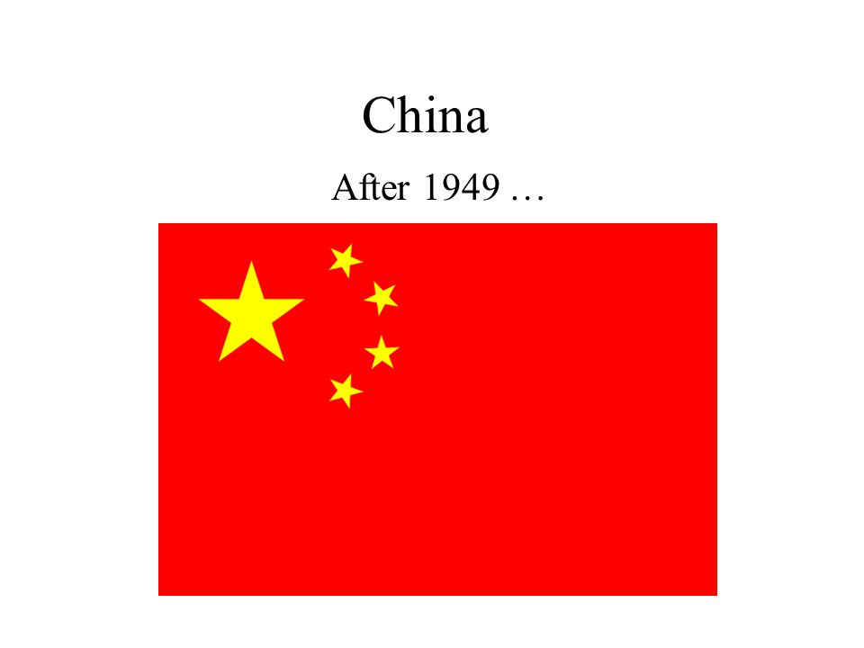 China After 1949 …