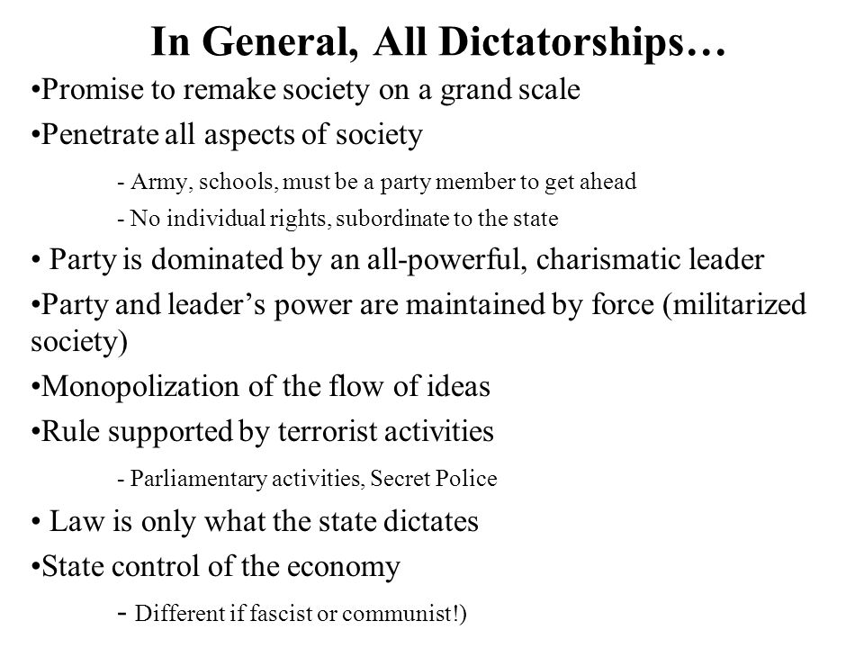 In General, All Dictatorships…