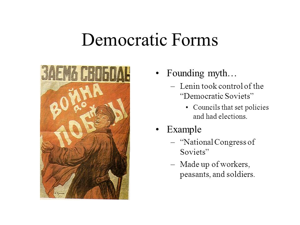 Democratic Forms Founding myth… Example
