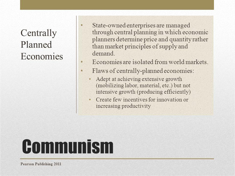 Communism Centrally Planned Economies