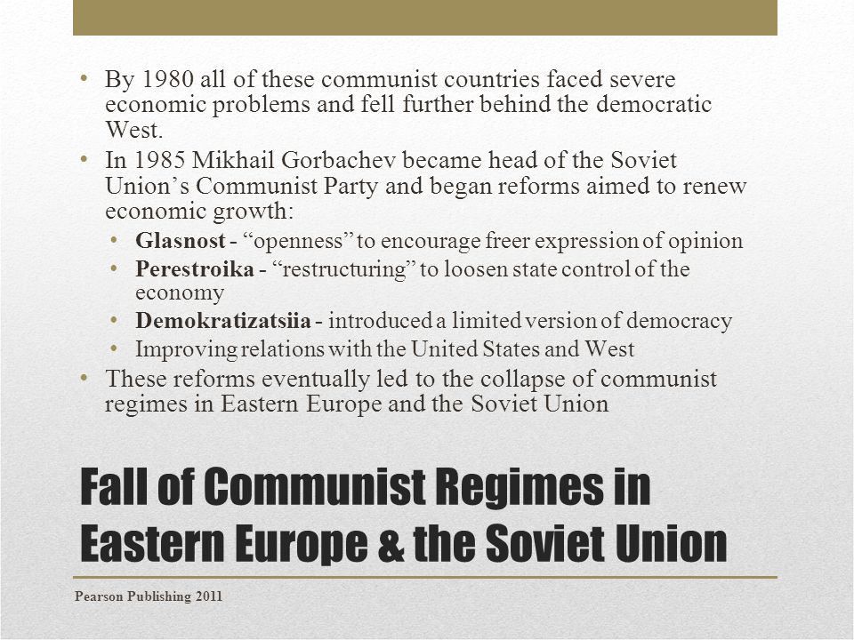 Fall of Communist Regimes in Eastern Europe & the Soviet Union