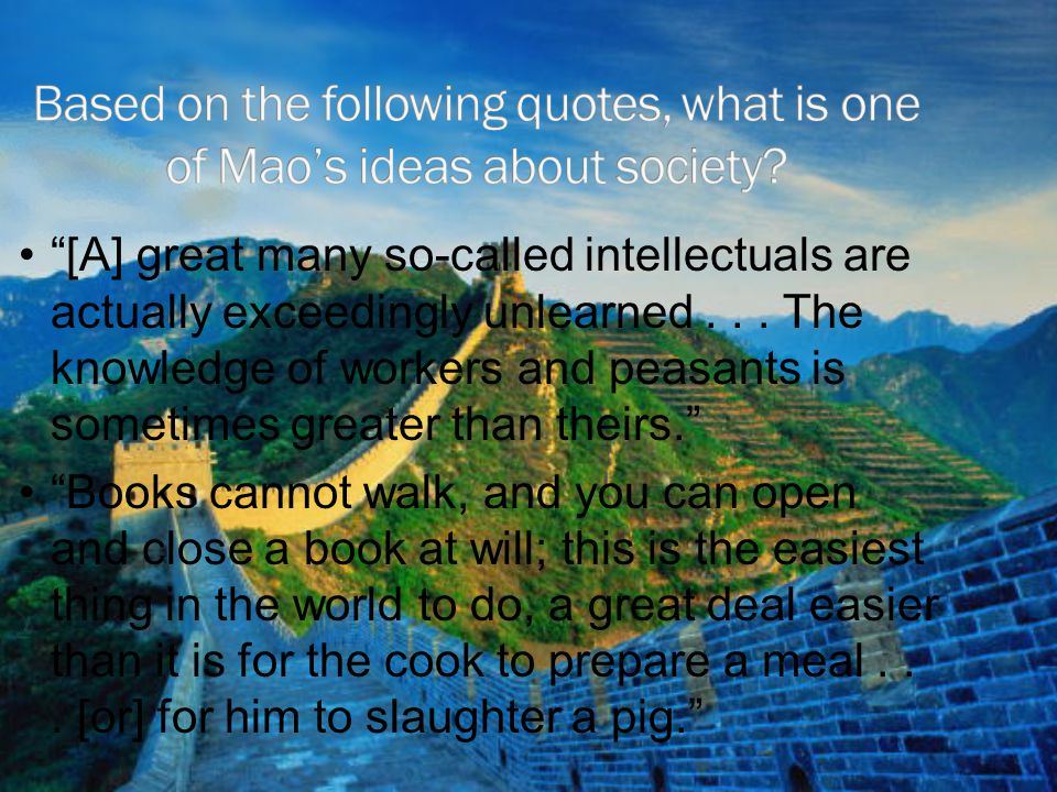 Based on the following quotes, what is one of Mao's ideas about society
