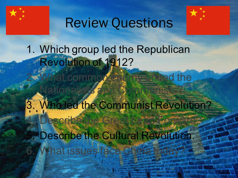 Review Questions Which group led the Republican Revolution of 1912