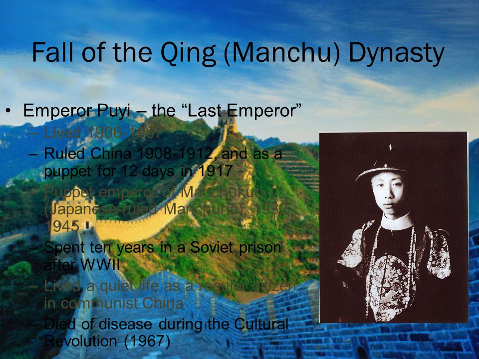 Fall of the Qing (Manchu) Dynasty