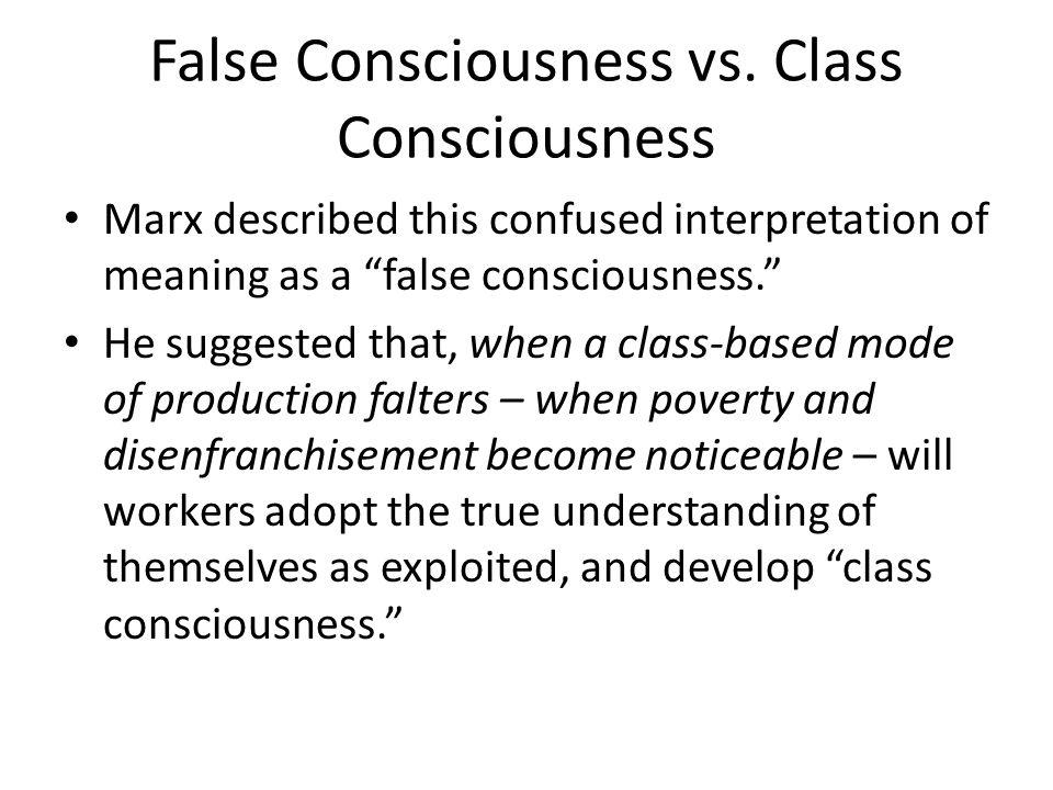 False Consciousness vs. Class Consciousness