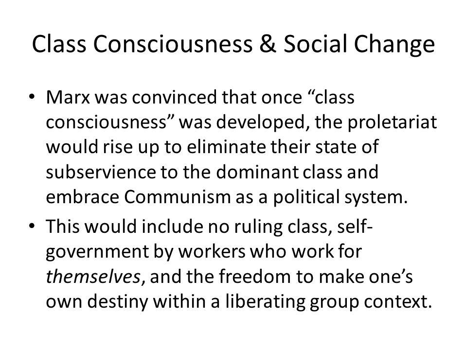 Class Consciousness & Social Change