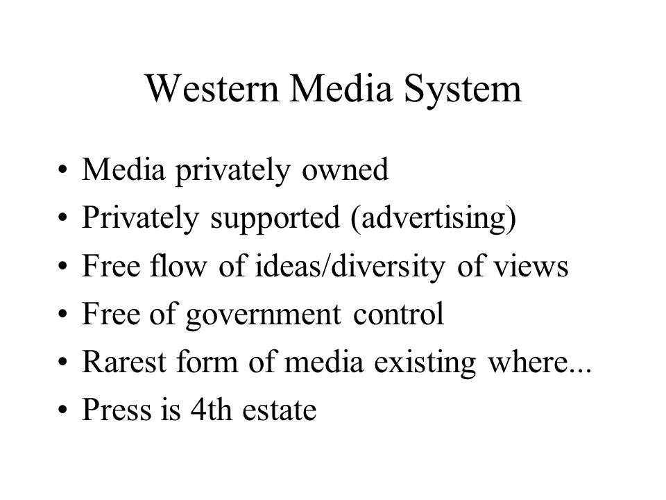 Western Media System Media privately owned