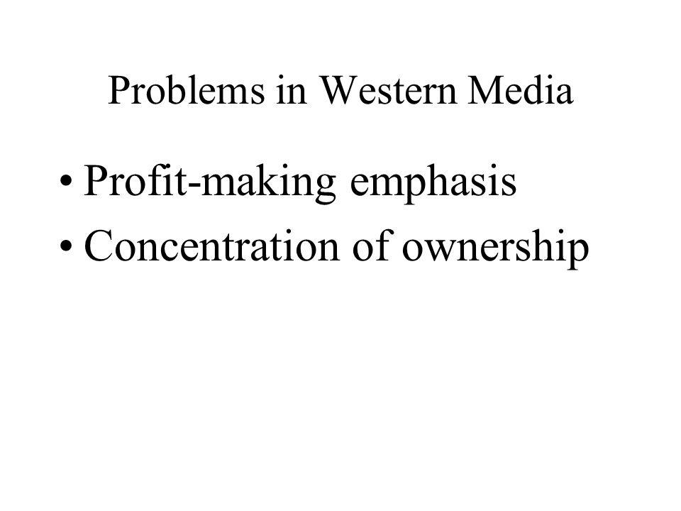 Problems in Western Media