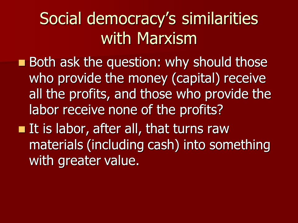 Social democracy's similarities with Marxism