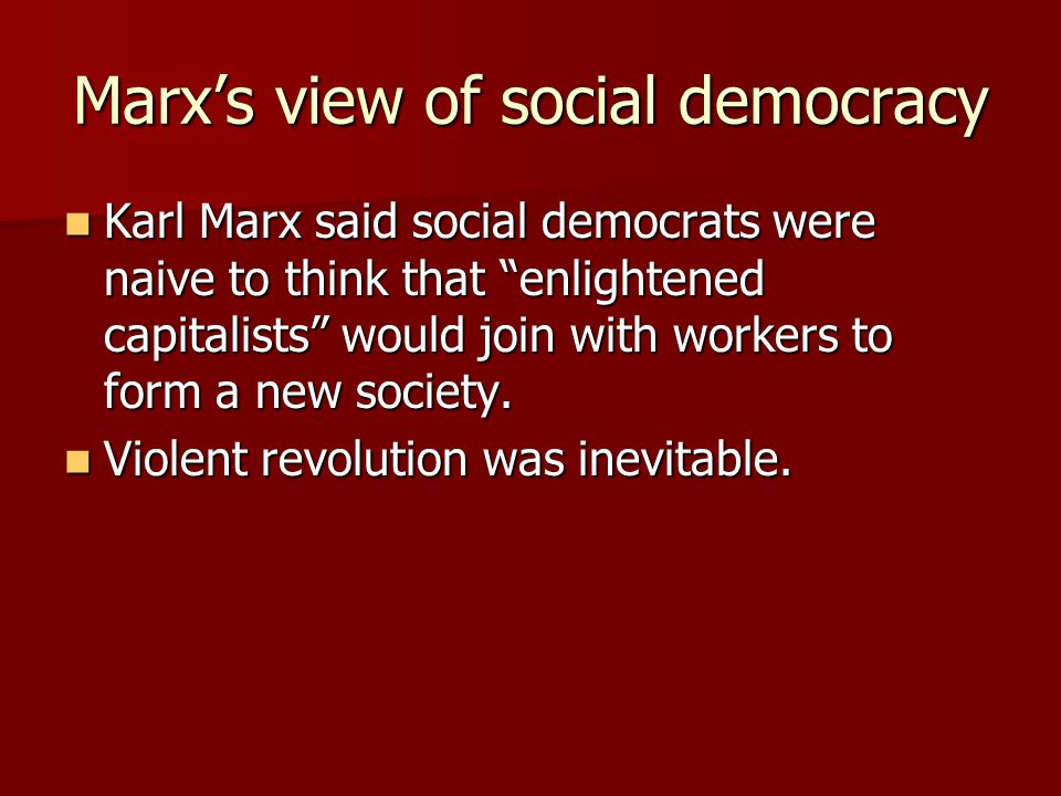 Marx's view of social democracy