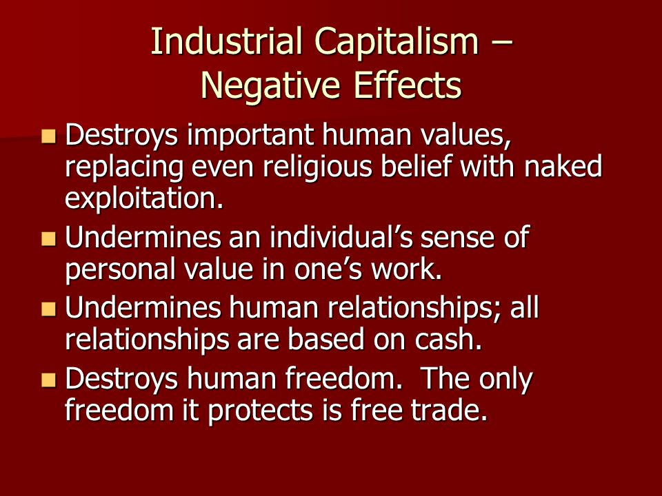 Industrial Capitalism – Negative Effects