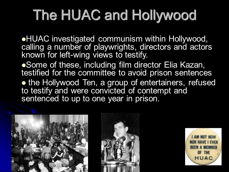 The HUAC and Hollywood