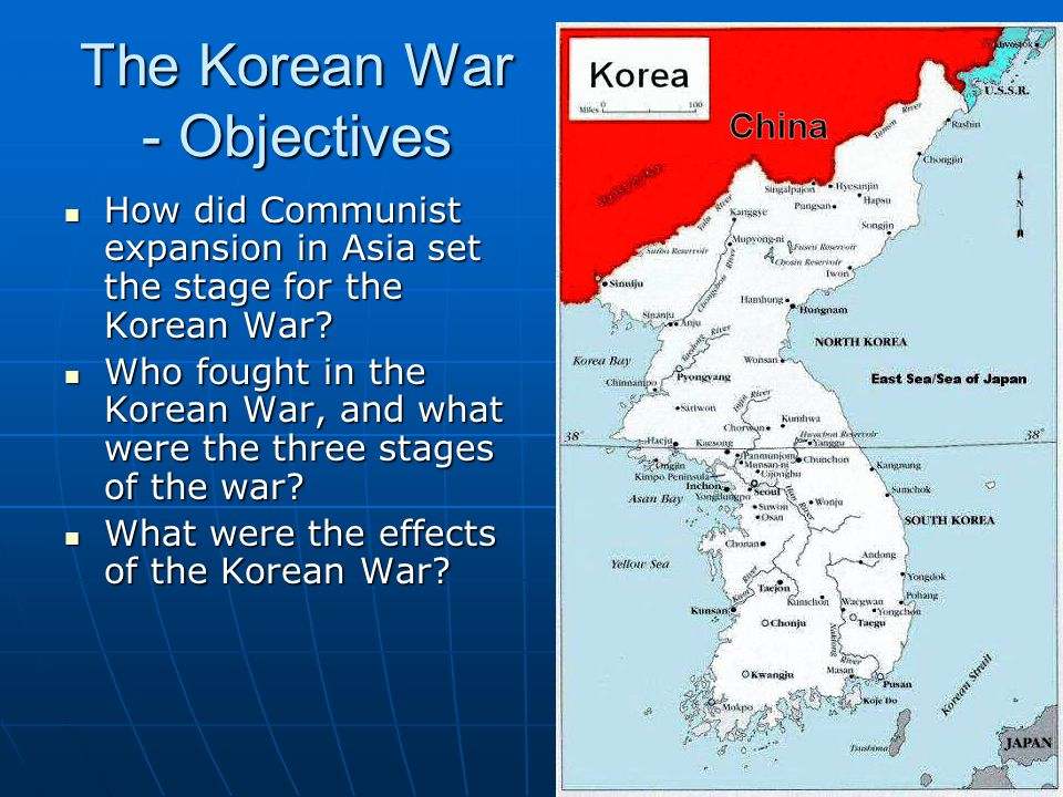 The Korean War - Objectives
