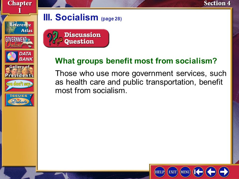 III. Socialism (page 28) What groups benefit most from socialism