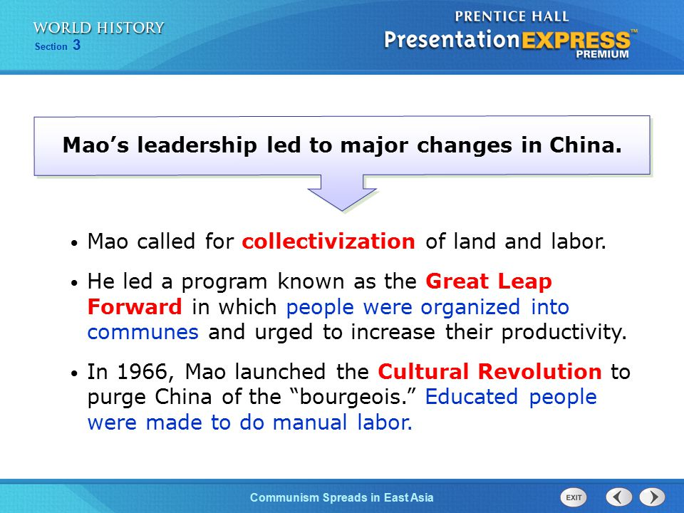 Mao's leadership led to major changes in China.