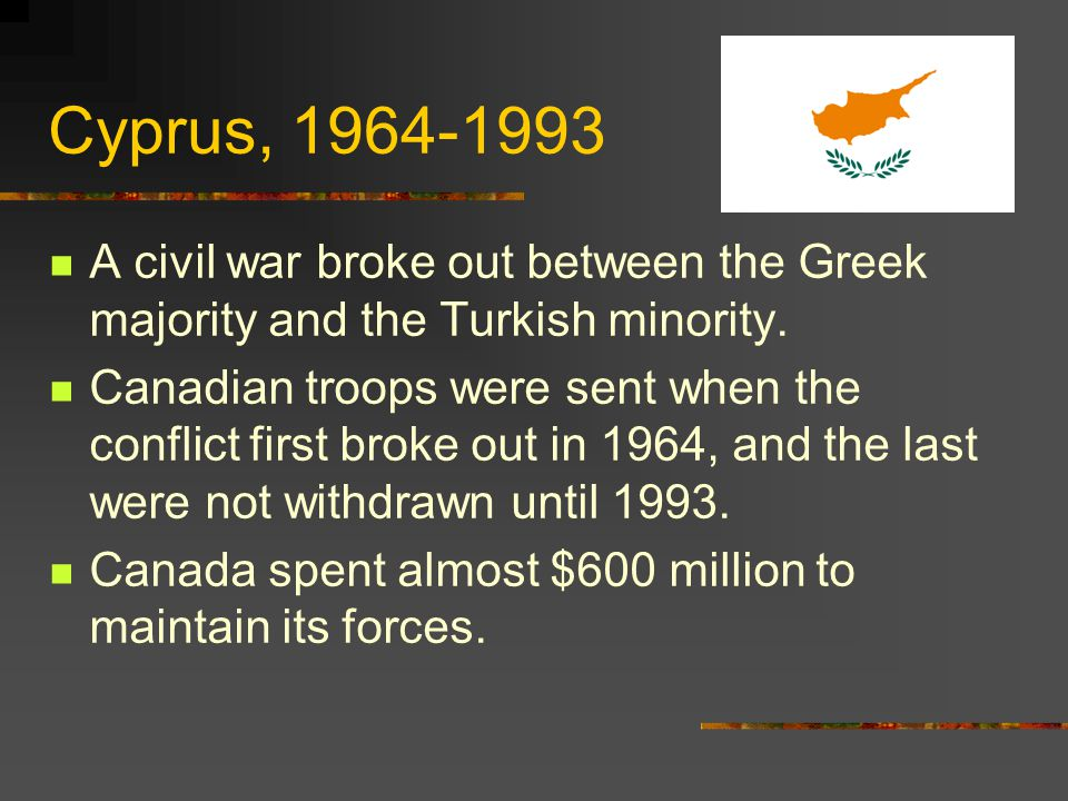 Cyprus, 1964-1993 A civil war broke out between the Greek majority and the Turkish minority.