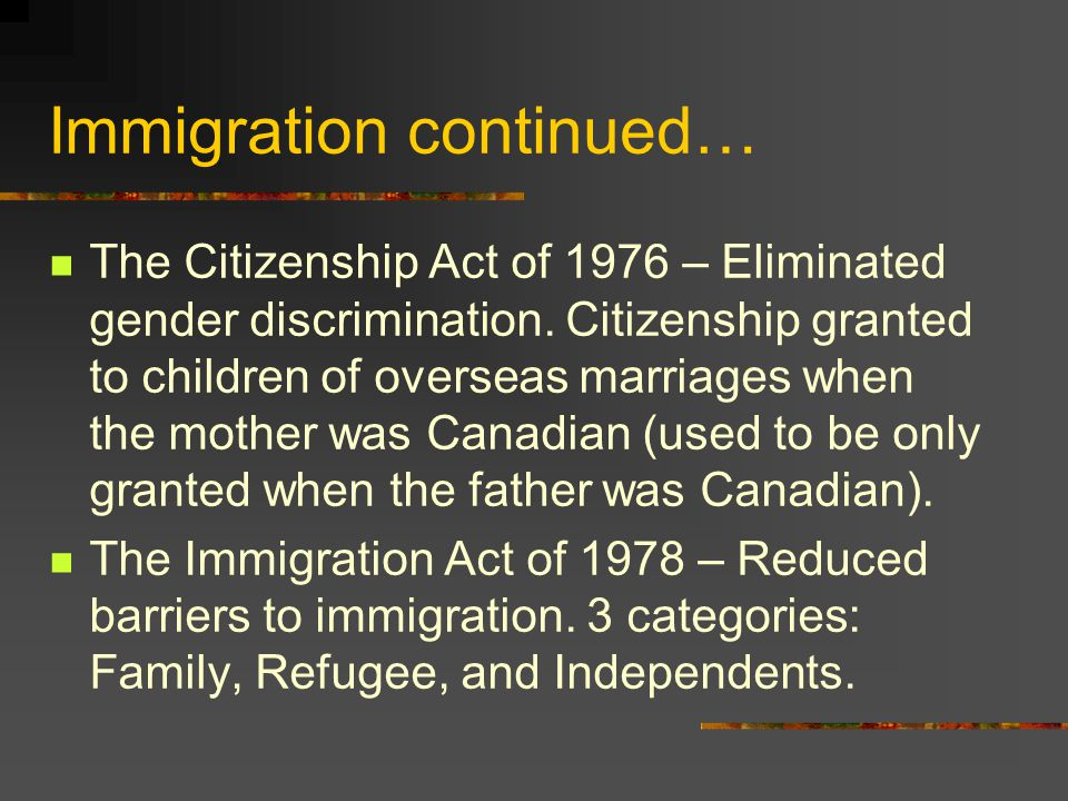 Immigration continued…
